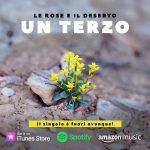 Un terzo il nuovo singolo di Le rose e il deserto