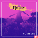 ELENOIRE,  il nuovo singolo di OGNIBENE ft. Remida
