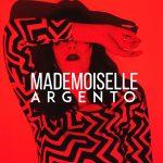 Mademoiselle è il nuovo singolo della cantautrice Argento
